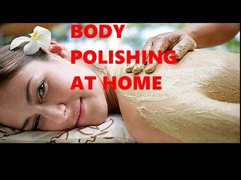 BODY POLISHING AT HOME IN HINDI | GET GLOWING AND FAIRY SKIN NATURALLY| KRISHNA ROY MALLICK