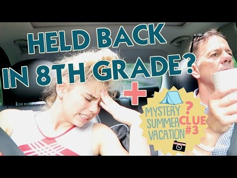 HELD BACK IN 8TH GRADE? + clue #3 to our MYSTERY SUMMER VACATION