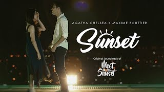 Agatha Chelsea Ft. Maxime Bouttier - Sunset (OST. Meet Me After Sunset)