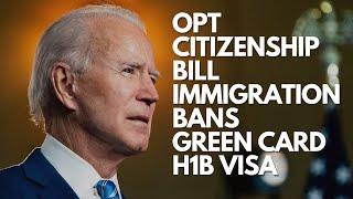 US IMMIGRATION BANS | OPT LETTER |  H1B VISA | GREEN CARD | USA CITIZENSHIP BILL | QnA SESSION