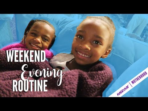 Friday Night Family Evening routine | Weekend Evening Routine | Get unready with me