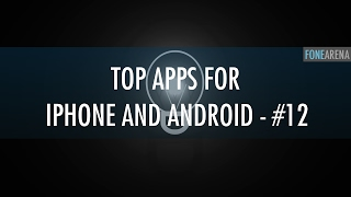 Top Apps for iPhone and Android - #FoneApps 12