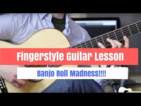 Fingerstyle Guitar Lesson - How To Play Banjo Rolls