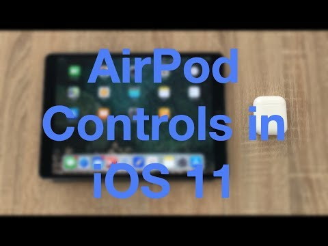 The New AirPod Controls in iOS 11