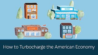 How to Turbocharge the American Economy