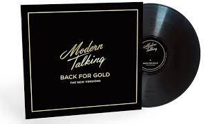 Modern Talking – Back For Gold  (New Versions) 2017.