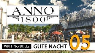 Download Gute Nacht! mit WB & Anno 1800 (05) | Let's Play [Deutsch] Video
