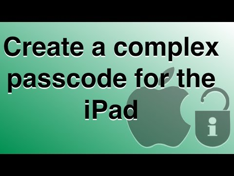 iPad security - how to add a complex passcode