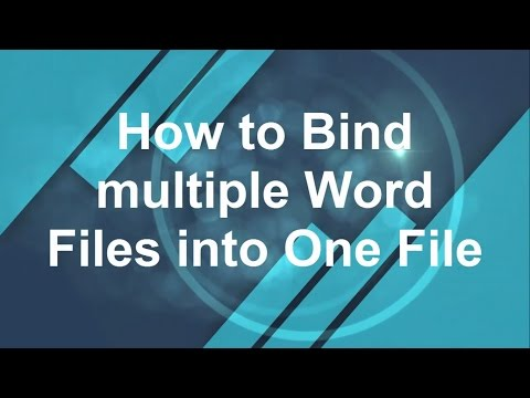 How to merge multiple word documents into one file?