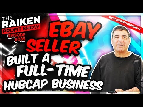 How to Make Money on eBay with 19-Year eBay Seller Joe Demarco
