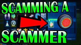 HOW TO SCAM A SCAMMER IN ROCKET LEAGUE BY TRICKING HIM