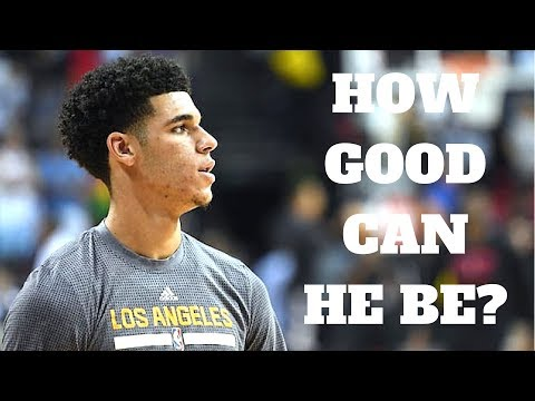 How Good Can Lonzo Ball Be?