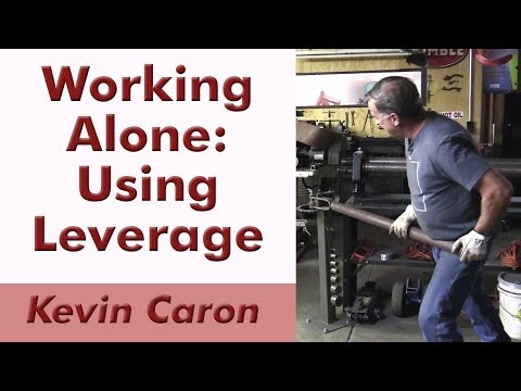 How to Work Alone: Using Leverage - Kevin Caron