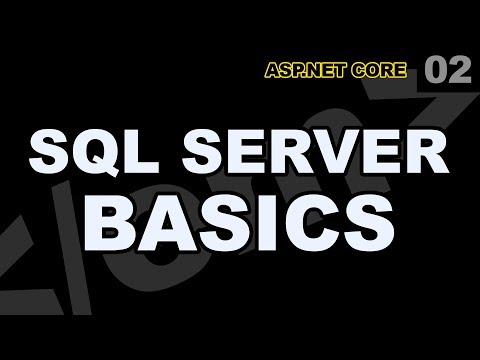 ASP.Net Core: 02 - SQL Server Basics Learn Transact-SQL Management Studio