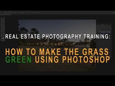 Real estate photography training: Green grass in Photoshop