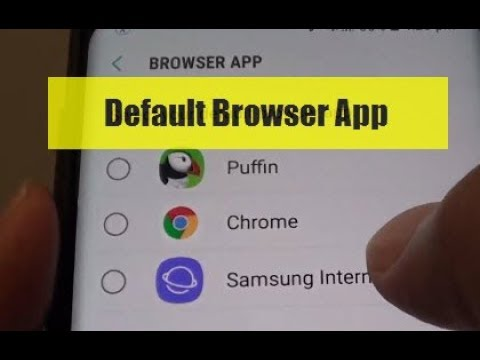 Samsung Galaxy S9 / S9+: How to Set a Default App fro Browser App