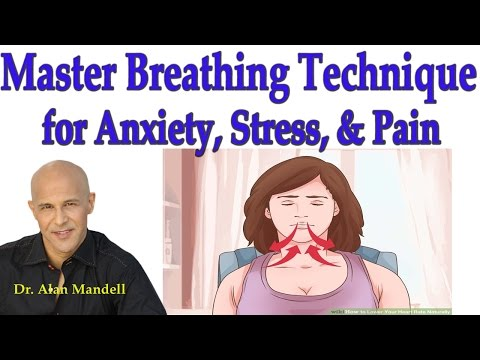 Master Breathing Technique for Anxiety, Stress, & Pain - Dr Mandell