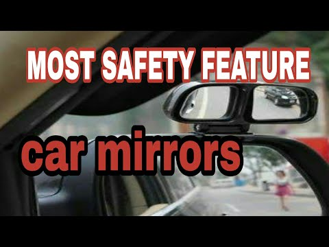 HOW, WHEN,WHY USE CAR MIRRORS? For our safety while driving
