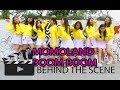 Download  [behind The Scene] Momoland (모모랜드) _ Bboom Bboom (뿜뿜) Dance Cover  MP3,3GP,MP4