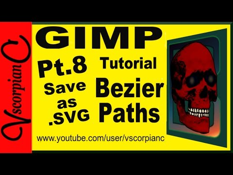 GIMP Tutorial - Path Tool (pt 8) How to Save Bezier Paths to SVG by VscorpianC