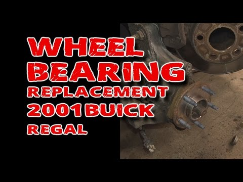 Wheel Bearing Replacement on 2001 Buick Regal