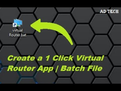 How to create 1 Click Virtual Router App Easily | Batch file extension