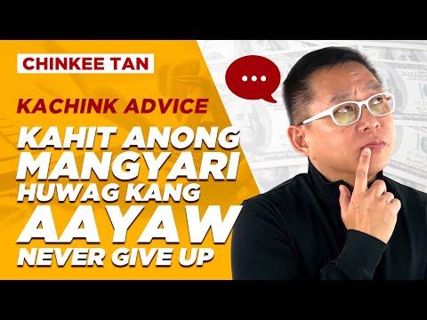 Kahit Anong Mangyari, Huwag Kang Aayaw | Never Give Up