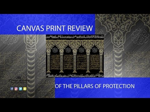 Pillars of Protection in Thuluth and Riqa canvas print review