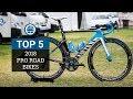 Top 5 - Pro Road Bikes 2018