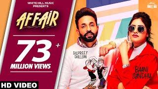 Affair (Full Video) Baani Sandhu ft Dilpreet Dhillon, Jassi Lokha | Latest Punjabi Song 2019