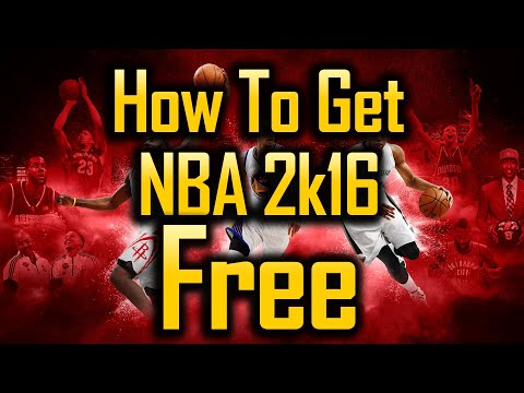 How To Get NBA 2k16 FREE for PS4 / XBOX ONE / PC