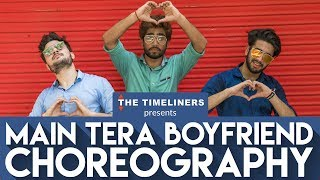 Main Tera Boyfriend (Raabta): Choreography | The Timeliners