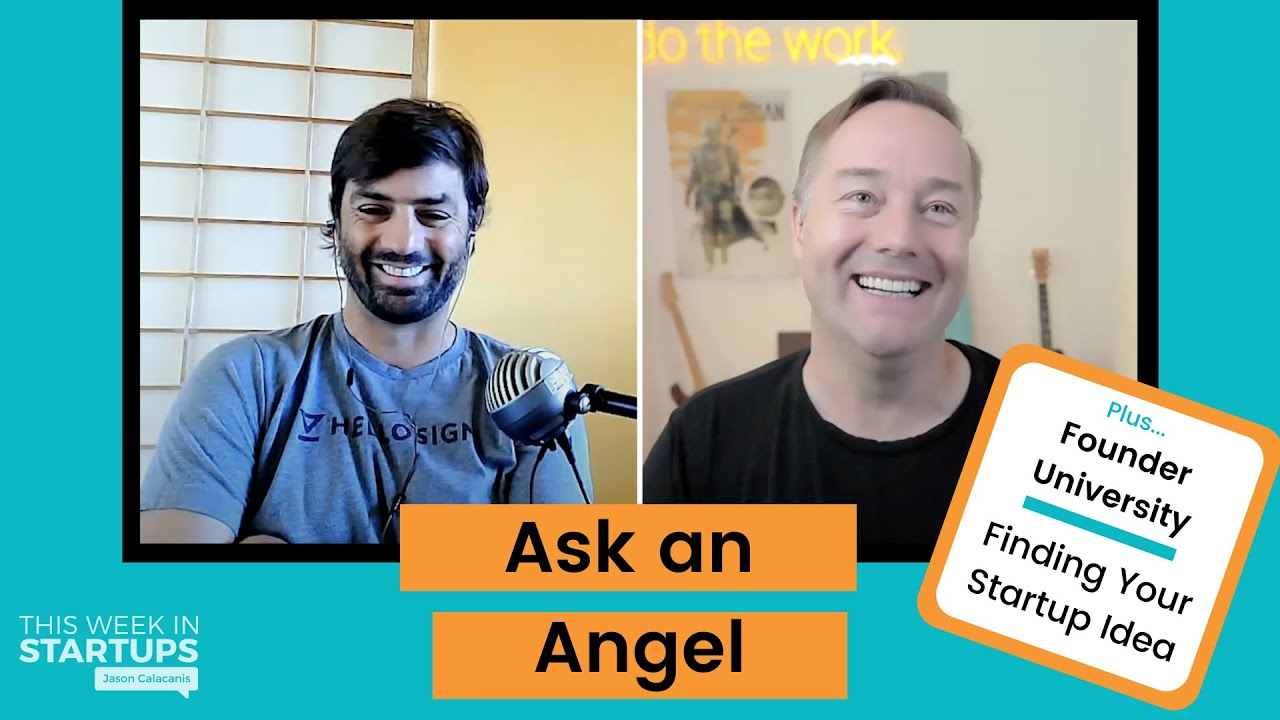 How to come up with a startup idea (FounderU) + Ask an Angel with Zach Coelius   E1263