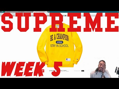 Supreme SS 18 Live Cop Week 5   Stay in School Champ!