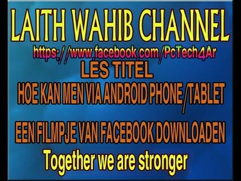 Facebook Videos Downloaden van een Android toestel ..