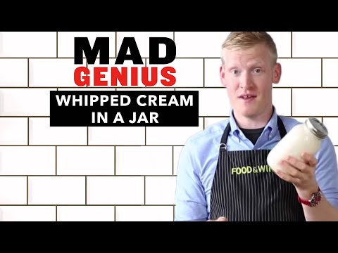 How to make Whipped Cream in a Jar | Mad Genius Tips | Food & Wine