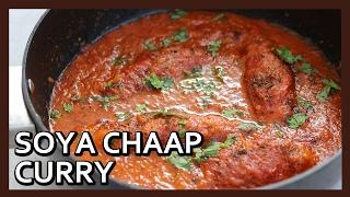 Soya Chaap Recipe | How to make Soya Chaap Curry | Soya Chaap with Gravy Recipe by Healthy Kadai