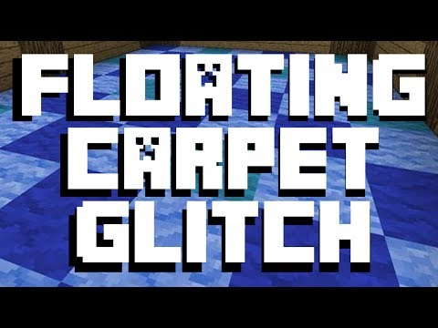 Minecraft Floating Carpet Glitch Tutorial