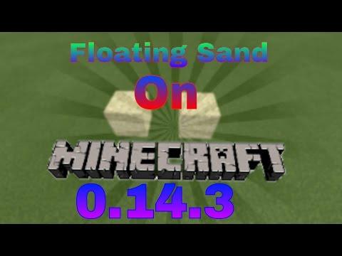 MCPE- 0.14.3 how to make floating sand