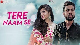 Tere Naam Se - Official Music Video   Hassan Ali & Aditi   Vikalp Thapliyal