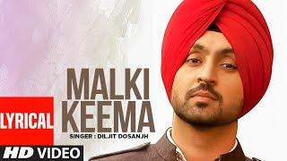 Diljit Dosanjh | Malki Keema (Full Lyrical Song) | Smile | Punjabi Songs | T-Series