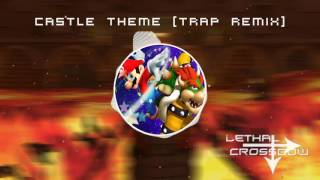 Super Mario BOWSER'S CASTLE (Trap Remix) Videos - 9tube tv