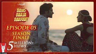 Bang Baaja Baaraat - Full Episode 05