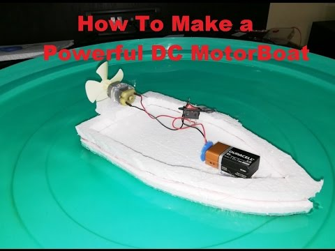 How to make an Electric Motor Boat using Thermocol and DC motor at Home