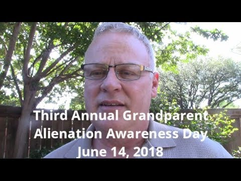 Third Annual Grandparent Alienation Awareness Day, June 14, 2018