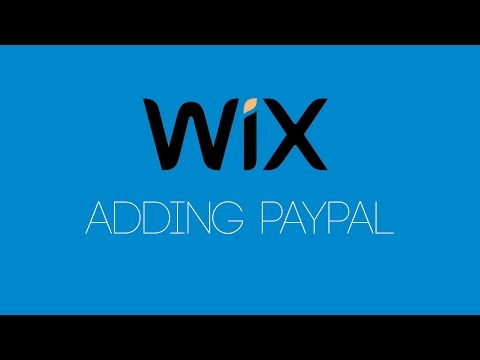 Adding PayPal To Your Wix Website - Wix com Tutorial - Wix My Website - Updated