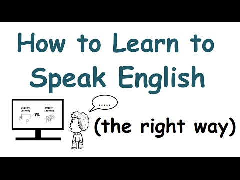 The Right Way to Learn to Speak English