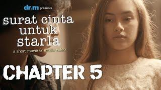 Surat Cinta Untuk Starla Short Movie - Chapter #5