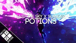 SLANDER & Said The Sky - Potions ft. JT Roach | Electronic