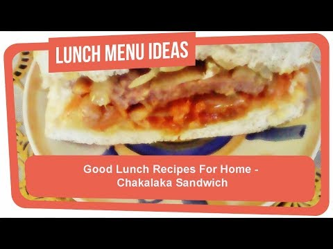 Good Lunch Recipes For Home - Chakalaka Sandwich